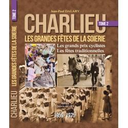 Charlieu, les grandes fêtes de la soierie